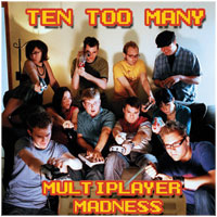 Ten Too Many - Multiplayer Madness